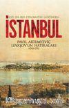 Esir Bir Rus Diplomatın Gözünden İstanbul & Pavel Artemyeviç Levaşov'un Hatıraları (1763-1771)