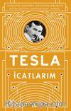 İcatlarım & Kendi Kaleminden Tesla