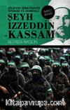Şeyh İzzeddin el- Kassam & Filistin Direnişinin Önderi ve Sembolü