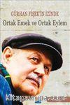 Gürhan Fişek'in İzinde Ortak Emek ve Ortak Eylem