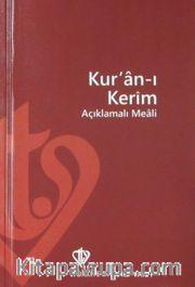 Kur'an-ı Kerim Açıklamalı Meali (Plastik Kapak-Hafız Boy-Arapça Metinsiz)