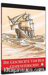 Die Geschichte von Dem Gespensterschiff / Seviye 6