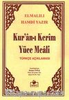 Kuran-ı Kerim Yüce Meali Türkçe Açıklaması Metinsiz (Hafız Boy) (Meal011)