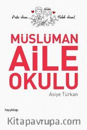 Müslüman Aile Okulu