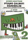 Denes Agay'dan Piyano Çalmayı Öğrenelim 2. Kitap Müziğin Temelleri