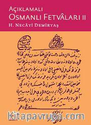 Açıklamalı Osmanlı Fetvaları II