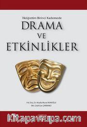 İlk Öğretim Birinci Kademede Drama ve Etkinlikler