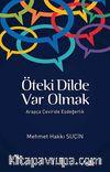 Öteki Dilde Var Olmak & Arapça Çeviride Eşdeğerlik