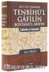 Tenbihü'l Gafilin Bostanül Arifin & Sohbetler ve Nasihatler