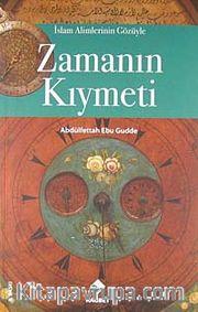 Zamanın Kıymeti / İslam Alimlerinin Gözüyle