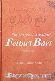 Fethu'l-Bari / Sahih-i Buhari Şerhi (Cilt 10)