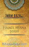 Esmaül Hüsna Şerhi