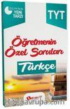 TYT Türkçe Öğretmenin Özel Soruları