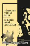 Türkçede Yapı ve İşlev & Şükriye Ruhi Armağanı