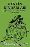 Kentin Dindarları & Çağdaş Yaşamda Zahidan,  Muhibban ve Dervişan