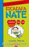 Kocakafa Nate 7 / Hayatını Yaşıyor