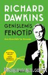 Genişlemiş Fenotip & Gen Bencildir'in Devamı