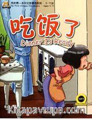 Dinner is Ready +MP3 CD (My First Chinese Storybooks) Çocuklar için Çince Okuma Kitabı
