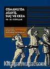 Osmanlı'da Asayiş Suç ve Ceza & (18.-20. Yüzyıllar)