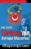 Türkiye'nin Avrupa Macerası
