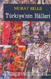 Türkiye'nin Halleri