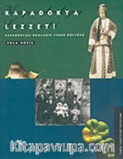Kapadokya Lezzeti / Kapadokyalı Rumların Yemek Kültürü