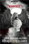 Kansız / İndigo Serisi 1.Kitap
