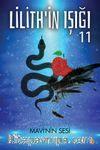 Lilith'in Işığı & Mavi'nin Sesi