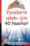 Yuvaların Islahı İçin 40 Nasihat
