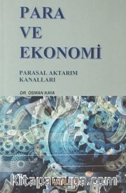 Para ve Ekonomi <br /> Parasal Aktarım Kanalları