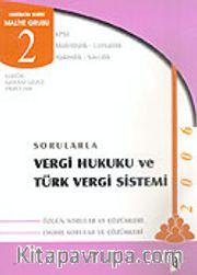Sorularla Vergi Hukuku ve Türk Vergi Sistemi 2006
