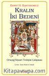 Kralın İki Bedeni & Ortaçağ Siyaset Teolojisi Çalışması