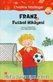 Franz ve Futbol Hikayesi