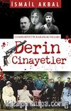 Derin Cinayetler & Cumhuriyet'in Karanlık Yılları