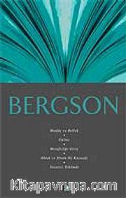 Bergson / Madde ve Bellek, Gülme, Metafiziğe Giriş, Ahlak ve Dinin İki Kaynağı, Yaratıcı Tekamül / Fikir Mimarları Dizisi