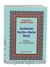 Açıklamalı Kur'an-ı Kerim Meali Metinsiz Çanta Boy (Kod:044)