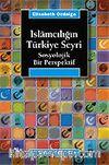 İslamcılığın Türkiye Seyri