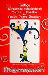 Türkçe Derslerinde Kullanılabilecek Yaratıcı Etkinlikler ve Yaratıcı Yazma Örnekleri & Yaratıcı Drama Yöntemi ile