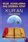 Bilim Adamlarına Baş Eğdiren Kitap Kur'an
