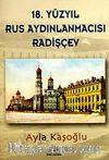 18. Yüzyıl Rus Aydınlanmacısı Radişçev