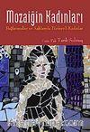 Mozaiğin Kadınları & Bağlanmaları ve Aşklarıyla Türkiye'li Kadınlar