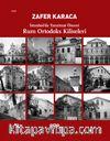 Rum Ortodoks Kliseleri & İstanbul'da Tanzimat Öncesi