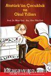 Atatürk'ün Çocukluk ve Okul Yılları