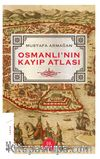 Osmanlı'nın Kayıp Atlası