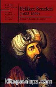 Felaket Seneleri (1683-1699)