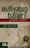 Evliyanın Halleri & Menakıb-ı Şerifeler