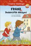 Franz ve Dedektiflik Hikayesi