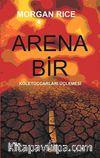 Arena Bir & Köletüccarları Üçlemesi