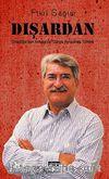 Dışardan & Ortadoğu'dan Avrupa'ya Dünya Aynasınsa Türkiye
