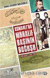 Osmanlı'da Muhalif Basının Doğuşu (1828-1878)